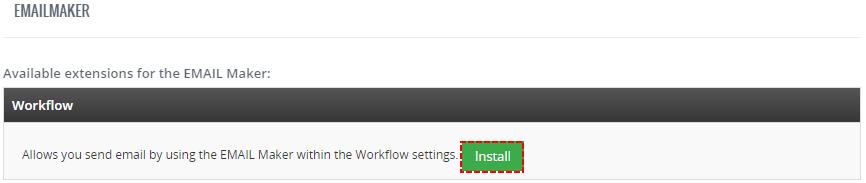 Install Workflow for EMAIL Maker – Email Maker Vtiger 7